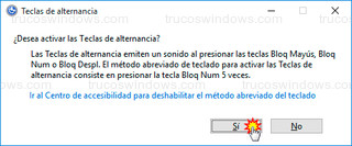 Windows 10 - Habilitar teclas de alternancia con Bloq Num