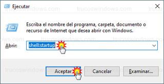 Windows 10 Ejecutar - shell:startup