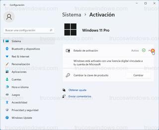 Windows 11 Pro - Windows está activado con una licencia digital vinculada a tu cuenta de Microsoft
