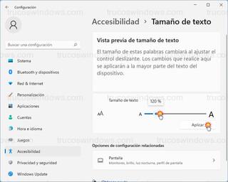 Accesibilidad > Tamaño de texto - Vista previa de tamaño de texto