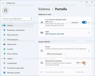 Sistema > Pantalla - Resolución de pantalla