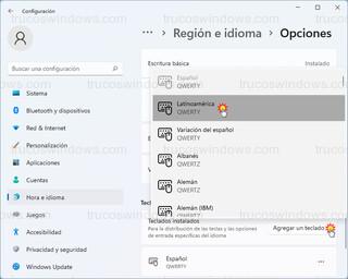 Región e idioma > Opciones - Agregar un teclado