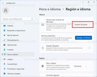 Hora e idioma > Región e idioma - Idioma para mostrar de Windows