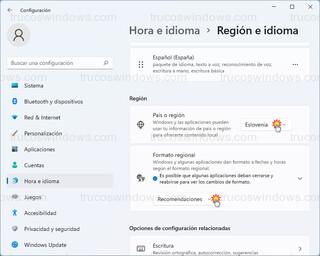 Hora e idioma > Región e idioma - País o región y Formato regional
