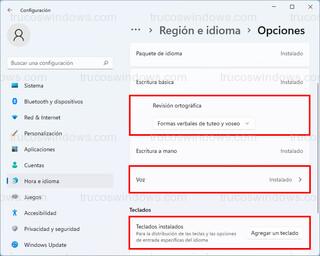 Región e idioma > Opciones - Revisión ortográfica, voz y teclados