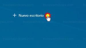 Windows 10 - Vista de tareas - Nuevo escritorio