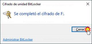 Cifrado de unidad BitLocker - Se completó el cifrado de F: