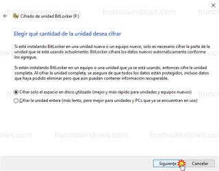Cifrado de unidad BitLocker - Elegir qué cantidad de la unidad desea cifrar - Siguiente
