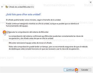 Cifrado de unidad BitLocker - Listo para cifrar esta unidad - Ejecutar la comprobación del sistema de BitLocker