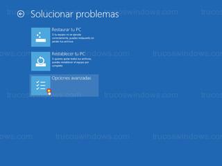Windows 8 - Opciones avanzadas